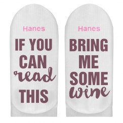 If You Can Read This Bring Me Wine