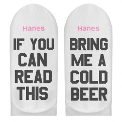 If You Can Read Bring Me A Beer