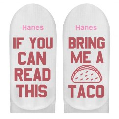 If You Can Read This Bring Me Tacos