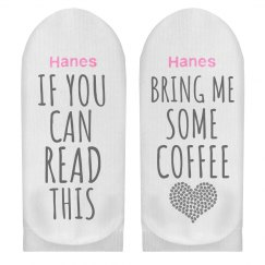 If You Can Read This Bring Coffee