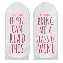 If You Can Read This Wine Socks