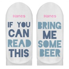 If You Can Read Bring Some Beer