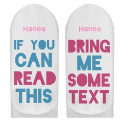 Custom Socks If You Can Read This