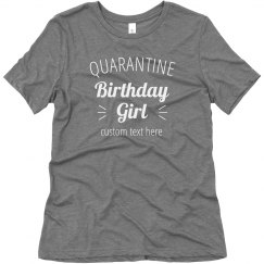 It's the Quarantine Birthday Girl