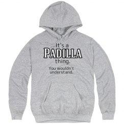 Its a Padilla thing