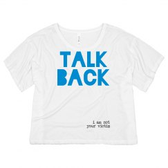 TALK BACK- I Am Not Your Victim: Discovering Me Series