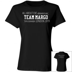 Team Margo with quote on back
