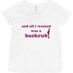 All I Wanted Was a Backrub