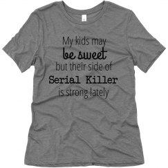 Serial killer haha