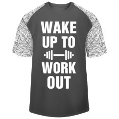 Wake Up to Workout Sporty Tee
