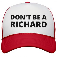Don't Be A ....