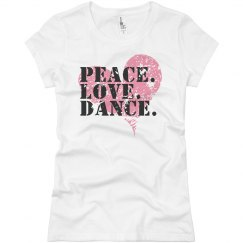 Peace Love Dance T