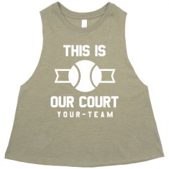 This is Our Court Tennis Crop