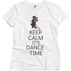 Keep calm it's dance time