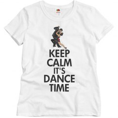 Keep calm it's dance time