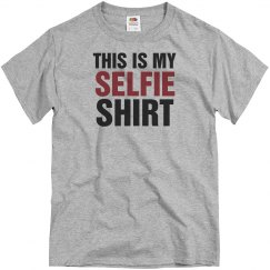 This is my selfie shirt