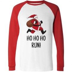 HO HO HO... Run! Long Sleeve