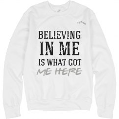 BELIEVING IN ME