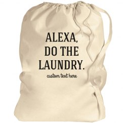 Alexa, Do the Laundry Custom Funny Bag