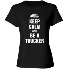 Keep calm and be a trucker