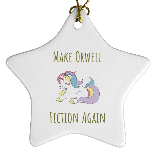 "1984 ""Make Orwell Fiction Again"" Christmas Ornament"