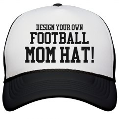 Design A Football Mom Hat
