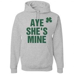 Aye She's Mine St Patricks Day
