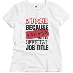 Badass Nurse Shirt