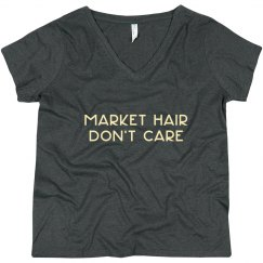 Market Hair Don't Care
