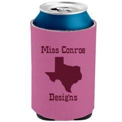 Miss Conroe Designs - Koozie