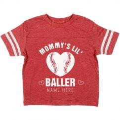 Mom's Little Valentine Baller