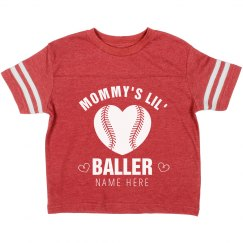 Mom's Little Valentine Baller