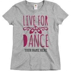 Custom Live For Dance