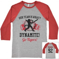 Our Team Is Dynamite!