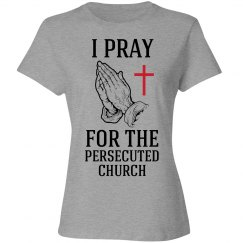 I pray for the Persecuted Church