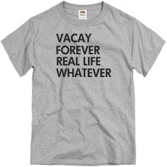 Funny Vacation Forever Design