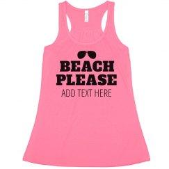 Beach Please Custom Vacation