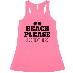 Beach Please Custom Vacation