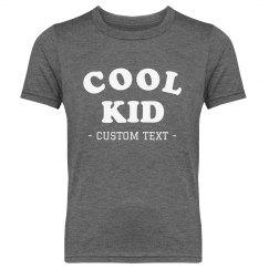 I'm a Cool Kid Custom Youth Tee