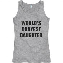 Okayest daughter