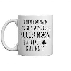 Funny Super Cool Soccer Mom Gift