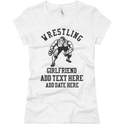 Custom Text Wrestling Girlfriend Tee