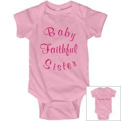 Baby Faithful Sister