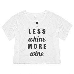 Less Whining And More Wine