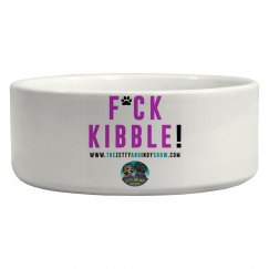 F*ck Kibble! Ceramic Dog Bowl