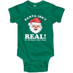 Santa Isn't Real Baby