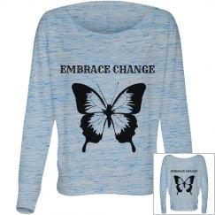 EMBRACE CHANGE long sleeve top