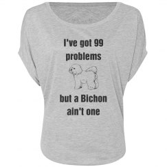 99 Problems Bichon Shirt