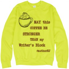 Coffee/Writer's block - Neon Sweater, H.J