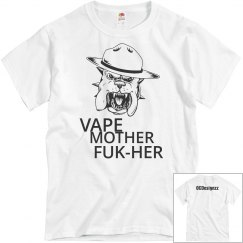 Vape Mother FUK-HER Tee